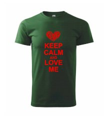 Keep calm and love me - Triko Basic Extra velké