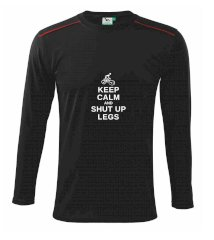 Keep calm and shut your legs Triko s dlouhým rukávem Long Sleeve