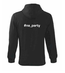 #na_party Mikina s kapucí na zip trendy zipper