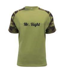 Mrs Right - Mr Right Raglan Military